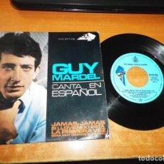 Discos de vinilo: GUY MARDEL JAMAS, JAMAS CANTA EN ESPAÑOL EUROVISION FRANCIA 1965 EP VINILO 1965 ESPAÑA TIENE 4 TEMAS. Lote 205561840
