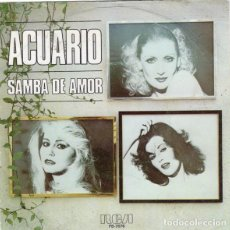 Discos de vinilo: ACUARIO – SAMBA DE AMOR - SINGLE SPAIN 1978. Lote 205562111