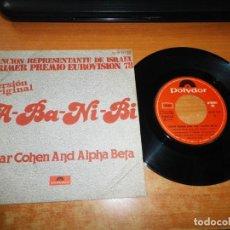 Discos de vinilo: IZHAR COHEN AN ALPHA BETA A-BA-NI-BI EUROVISION 1978 SINGLE VINILO 1978 ESPAÑA CONTIENE 2 TEMAS. Lote 205562763