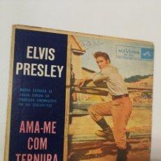 Discos de vinil: ELVIS PRESLEY - EP- AMA-ME COM TERNURA-BRASIL LEER DESCRIPCIÓN. Lote 205563461