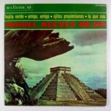 Discos de vinilo: MIGUEL ACEVES MEJIA - HOJITA VERDE - EP 1966 - RCA. Lote 205570727