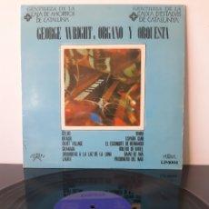 Discos de vinilo: GEORGE WRIGHT. ORGANO Y ORQUESTA. Lote 205570742