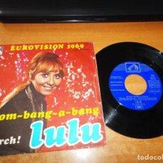 Discos de vinilo: LULU BOOM BANG-A-BANG EUROVISION 1969 SINGLE VINILO 1969 ESPAÑA LA VOZ DE SU AMO 2 TEMAS. Lote 205576960