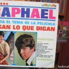 Discos de vinilo: RAPHAEL DIGAN LO QUE DIGAN ( VENEZUELA ). Lote 205585857