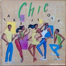 Discos de vinilo: CHIC : TAKE IT OFF [ESP 1981] LP. Lote 205594506