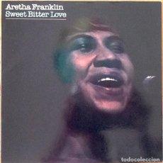 Discos de vinilo: ARETHA FRANKLIN : SWEET BITTER LOVE [ESP 1982] LP. Lote 205595190