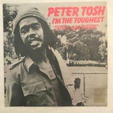 Discos de vinilo: PETER TOSH – I'M THE TOUGHEST = SOY EL MAS FUERTE. Lote 205599155