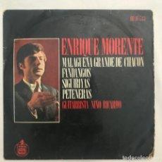 Discos de vinilo: ENRIQUE MORENTE , MALAGEÑA GRANDE DE CHACO FANDANGOS, GUITARRA NIÑO RICARDO 1970. Lote 205601957