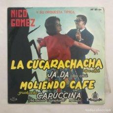 Discos de vinilo: NICO GOMEZ Y SU ORQUESTA TÍPICA – LA CUCARACHACHA 1962. Lote 205603686