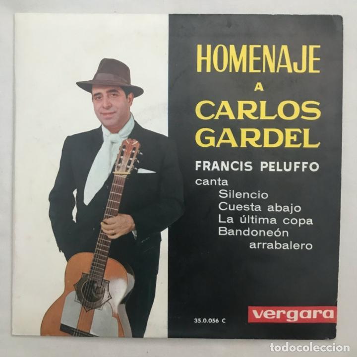 HOMENAJE A CARLOS GARDEL FRANCIS PELUFFO (Música - Discos de Vinilo - EPs - Grupos y Solistas de latinoamérica)