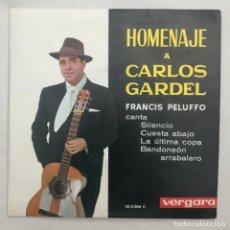 Discos de vinilo: HOMENAJE A CARLOS GARDEL FRANCIS PELUFFO. Lote 205605035