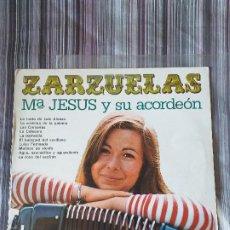 Discos de vinilo: VINILO ZARZUELA Mª JESÚS Y SU ACORDEÓN OLYMPO. Lote 205605353