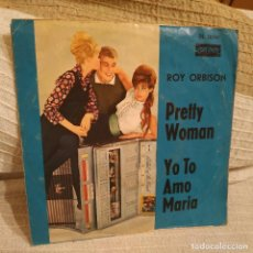 Discos de vinilo: ROY ORBISON ‎- PRETTY WOMAN / YO TO AMO MARIA - SINGLE DE VINILO DEL SELLO LONDON DEL AÑO 1964. Lote 205605847