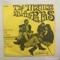 Discos de vinilo: THE MAMAS AND THE PAPAS* – WORDS OF LOVE / DANCING IN THE STREET 1966. Lote 205605940