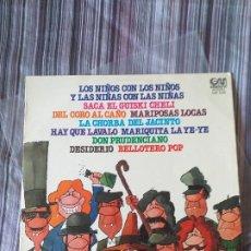 Discos de vinilo: VINILO CANCIONES INFANTILES ÑA CHORBA DE JACINTO DON PRUDENCIANO BELLOTERO POP ETC 1976. Lote 205649678