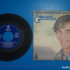 Discos de vinilo: SINGLE DE VINILO ENRIQUE MUY PRONTO HAY QUE TRIUNFAR AÑO 1977. Lote 205657370