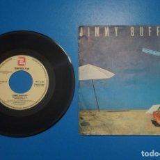Discos de vinilo: SINGLE DE VINILO JIMMY BUFFET THE CAPTAIN AND THE KID AÑO 1979. Lote 205658222
