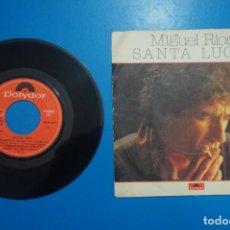 Discos de vinilo: SINGLE DE VINILO MIGUEL RIOS SANTA LUCIA AÑO 1980. Lote 205658266