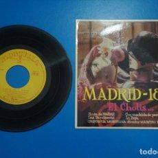 Discos de vinilo: SINGLE DE VINILO MADRID 1800 EL CHOTIS AÑO 1960. Lote 205658486