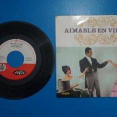 Discos de vinilo: SINGLE DE VINILO AIMABLE EN VIENA DANUBIO AZUL AÑO 1962. Lote 205658738
