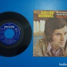 Discos de vinilo: SINGLE DE VINILO VICTOR MANUEL EN UN PEQUEÑO CUARTO DE UN HOTEL AÑO 1971. Lote 205658988