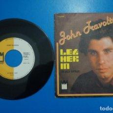 Discos de vinilo: SINGLE DE VINILO JOHN TRAVOLTA LET HER IN AÑO 1979. Lote 205659103