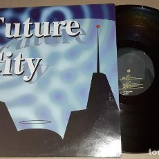 Discos de vinilo: MAXI SINGLE - FUTURE CITY - ONLY LOVE - FUTURE CITY. Lote 205661536