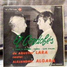 Discos de vinilo: EL CORDOBES TEMA DE AGUSTIN LARA CANTA ALEJANDRO ALGARA. Lote 205671143