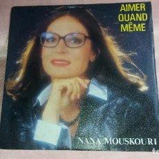 Discos de vinilo: NANA MOUSKOURI - SINGLE FRANCE - VER FOTOS. Lote 205671181