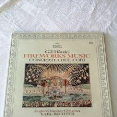 Discos de vinilo: G.F. HAENDEL. FIREWOKS MUSIC. CONCERTI A DUE CORI.KARL RICHTER.ENGLISH CHAPTER ORCHESTA.ARCHIV.LP.. Lote 205684605