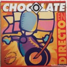 Discos de vinilo: DISCO DE VINILO LP--CHOCOLATE EN DIRECTO--VARIOS ARTISTAS. Lote 205687271
