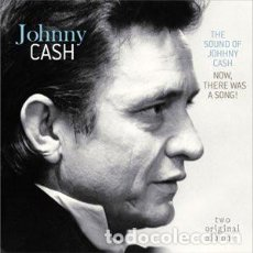 Discos de vinilo: JOHNNY CASH – THE SOUND OF JOHNNY CASH / NOW, THERE WAS A SONG!. Lote 205689085