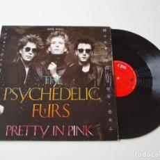 Discos de vinilo: THE PSYCHEDELIC FURS. PRETTY IN PINK. MAXI SINGLE. Lote 205690803