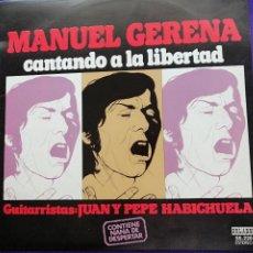 """Discos de vinilo: MANUEL GERENA""""CANTANDO A LA LIBERTAD""""LP (VINILO). Lote 205695655"""