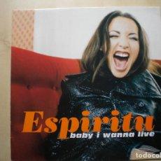 """Discos de vinilo: ESPIRITU """"BABY I WANNA LIVE"""". Lote 205698226"""