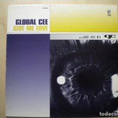 "Discos de vinilo: GLOBAL CEE ""GIVE ME LOVE"". Lote 205698537"