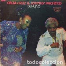 Discos de vinilo: CELIA CRUZ & JOHNNY PACHECO – DE NUEVO. Lote 205698751