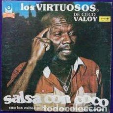 Discos de vinilo: LOS VIRTUOSOS DE CUCO VALOY – SALSA CON COCO. Lote 205699742