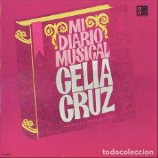 Discos de vinilo: CELIA CRUZ ACOMPAÑADA DE LA SONORA MATANCERA – MI DIARIO MUSICAL. Lote 205700160