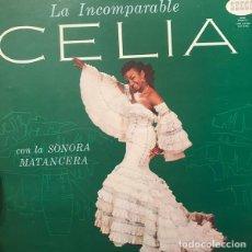 Discos de vinilo: CELIA CRUZ CON LA SONORA MATANCERA – LA INCOMPARABLE CELIA. Lote 205700490