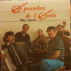 Discos de vinilo: ELS ESCADPRS DE L´ESCALA - MAR I TERRA. Lote 205700768