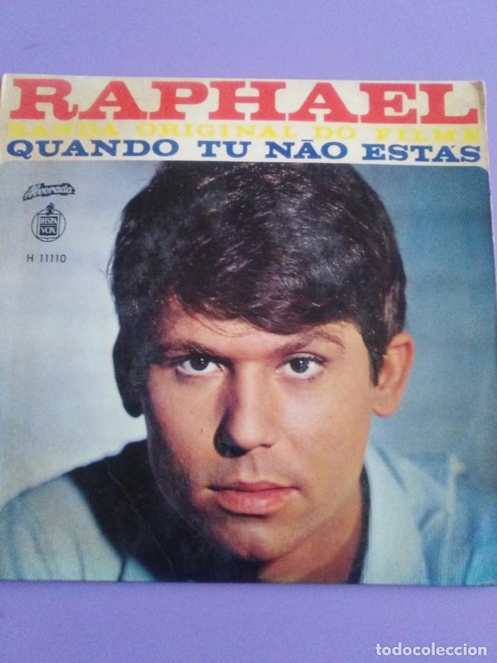 Discos de vinilo: MUY DIFICIL.EP RAPHAEL BANDA ORIGINAL EL FILM.QUANDO TU NAO ESTAS.PORTUGAL.ALBORADA HISPAVOX H 11110 - Foto 3 - 205721270