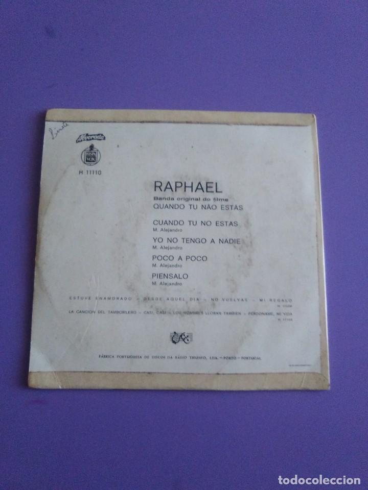 Discos de vinilo: MUY DIFICIL.EP RAPHAEL BANDA ORIGINAL EL FILM.QUANDO TU NAO ESTAS.PORTUGAL.ALBORADA HISPAVOX H 11110 - Foto 4 - 205721270