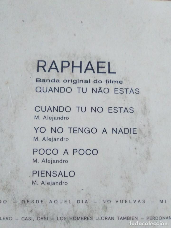 Discos de vinilo: MUY DIFICIL.EP RAPHAEL BANDA ORIGINAL EL FILM.QUANDO TU NAO ESTAS.PORTUGAL.ALBORADA HISPAVOX H 11110 - Foto 5 - 205721270