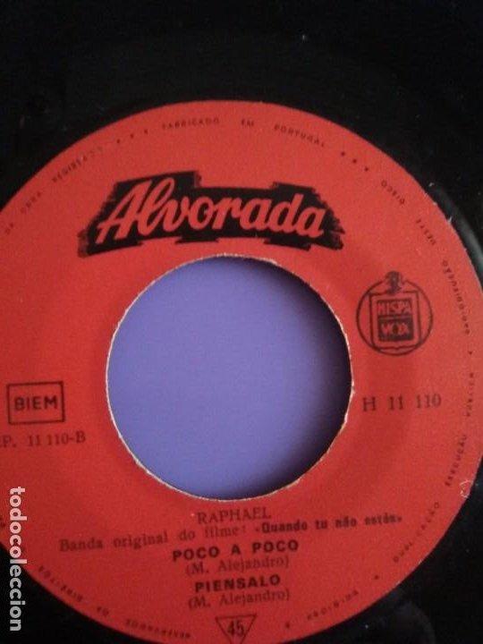 Discos de vinilo: MUY DIFICIL.EP RAPHAEL BANDA ORIGINAL EL FILM.QUANDO TU NAO ESTAS.PORTUGAL.ALBORADA HISPAVOX H 11110 - Foto 6 - 205721270