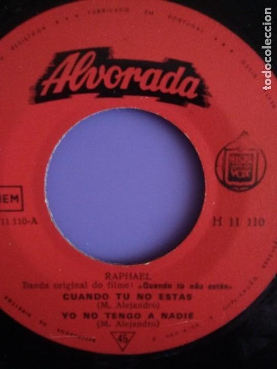 Discos de vinilo: MUY DIFICIL.EP RAPHAEL BANDA ORIGINAL EL FILM.QUANDO TU NAO ESTAS.PORTUGAL.ALBORADA HISPAVOX H 11110 - Foto 7 - 205721270