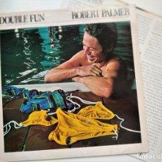 Discos de vinilo: LP ROBERT PALMER, DOUBLE FUN, UK 1978, EDICIÓN INGLESA,ISLAND RECORDS ILPS 9476 , INSERTO (VG+_VG+). Lote 205735366
