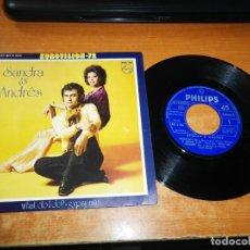 Discos de vinilo: SANDRA & ANDRES WHAT DO I DO EUROVISION HOLANDA 1967 SINGLE VINILO 1972 ESPAÑA 2 TEMAS. Lote 205735778