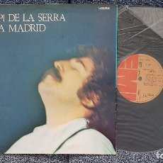 Discos de vinilo: PI DE LA SERRA - A MADRID. EDITADO POR EMI ODEON . AÑO 1.977. EXCELENTE ESTADO. Lote 205743906