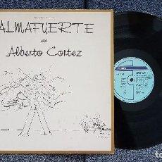 Discos de vinilo: ALBERTO CORTEZ - ALMAFUERTE. EDITADO POR POLYGRAM. AÑO 1.989. CONTIENE LETRAS DE LAS CANCIONES.. Lote 205744400